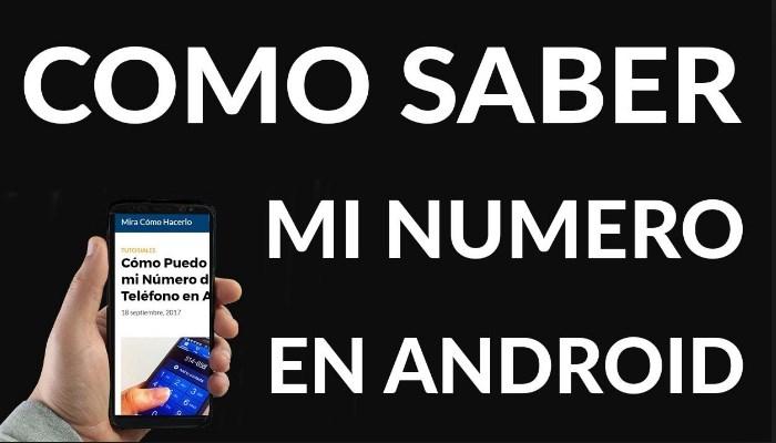 como saber mi numero en android