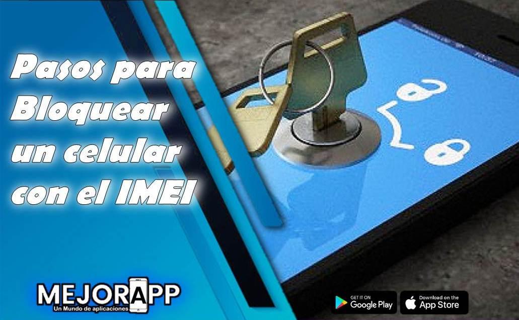 Bloquear un celular con el IMEI