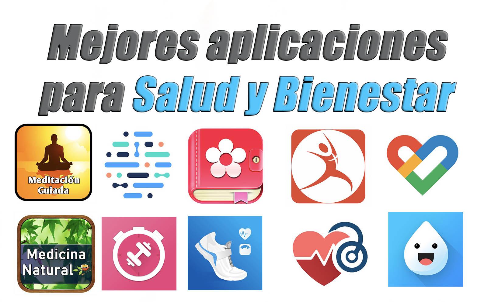 mejores aplicaciones salud y bienestar android