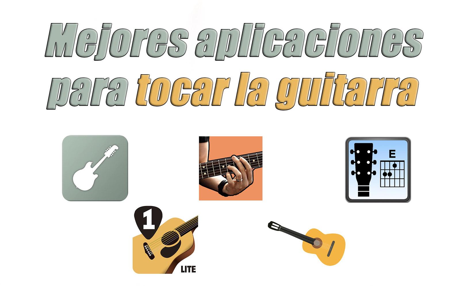 mejores aplicaciones tocar la guitarra