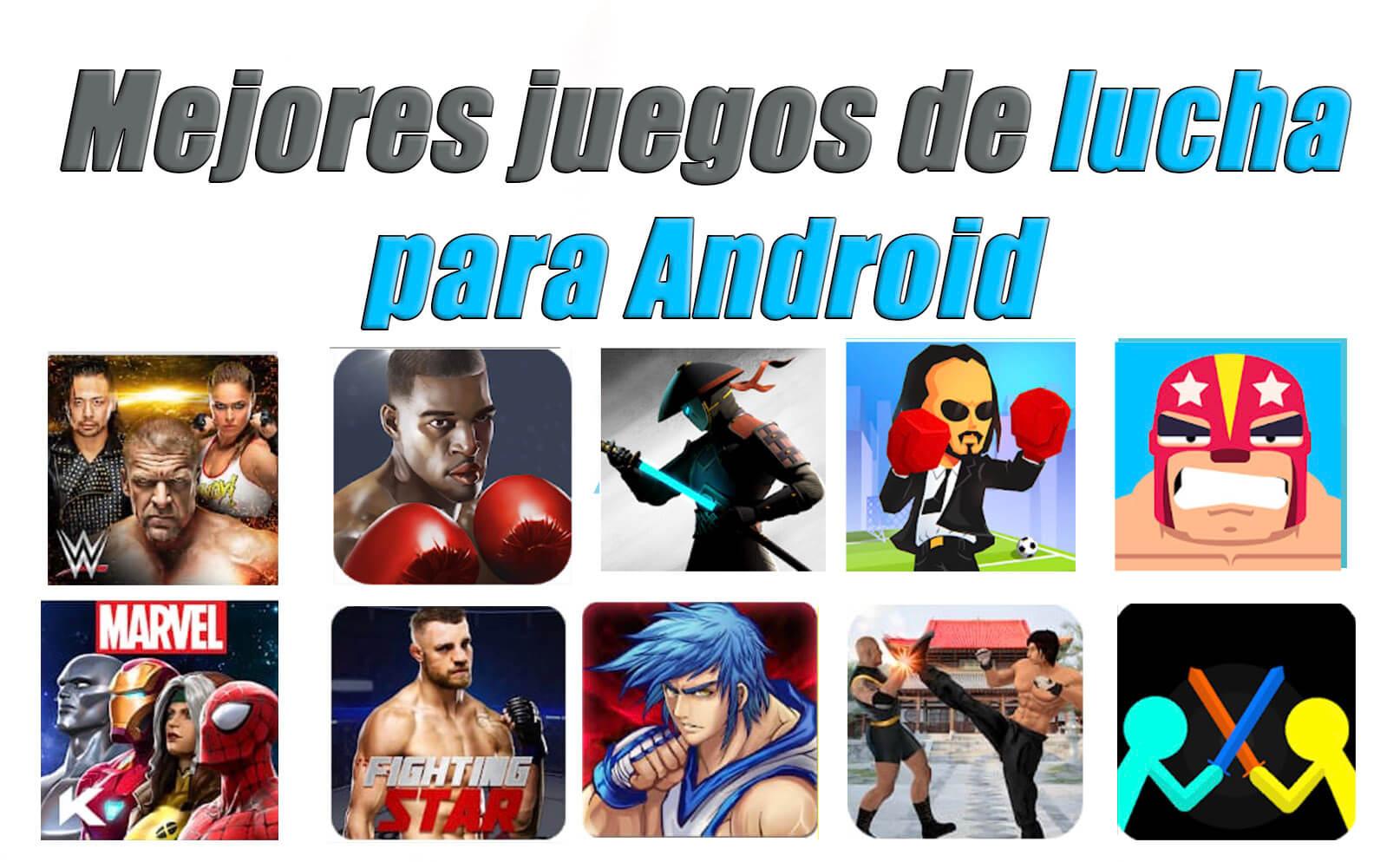 Los 10 Mejores Juegos De Lucha Para Android