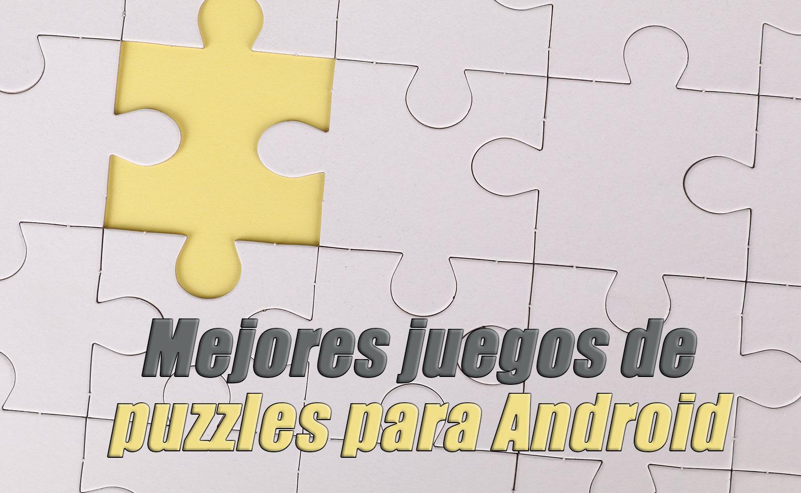 Mejores juegos de puzzles para Android