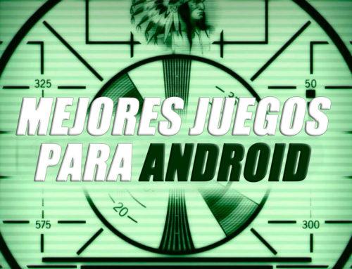 Los 5 Mejores Juegos de Android