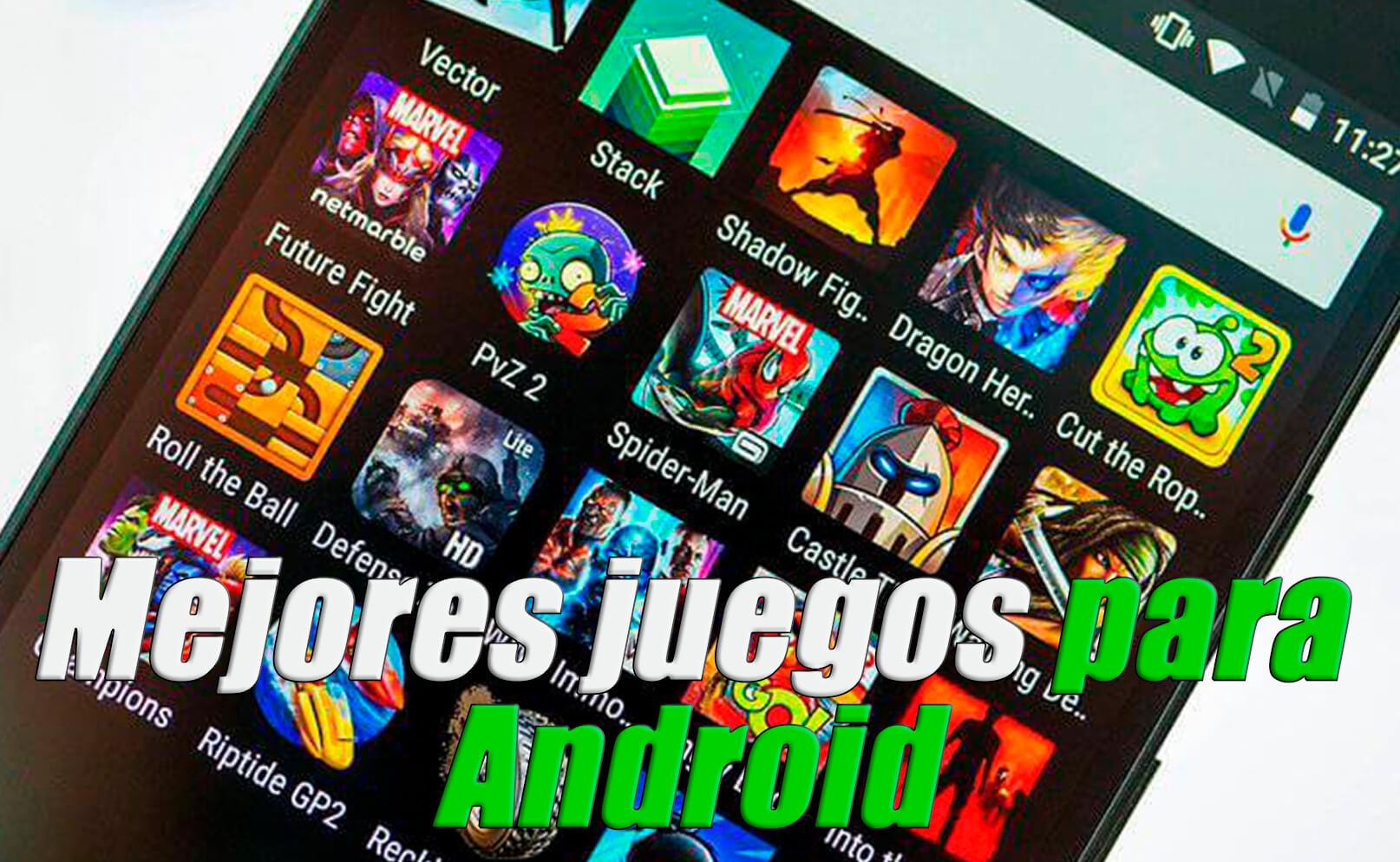 mejores juegos android