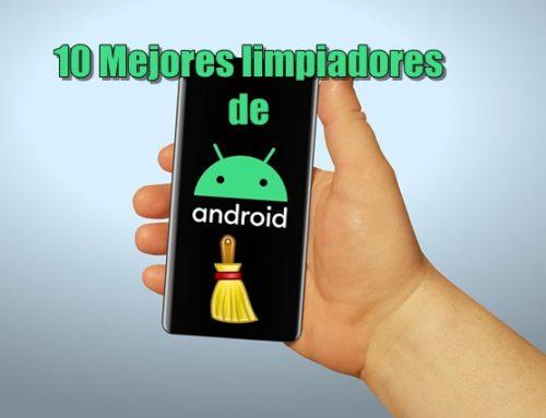 10 Mejores limpiadores de Android