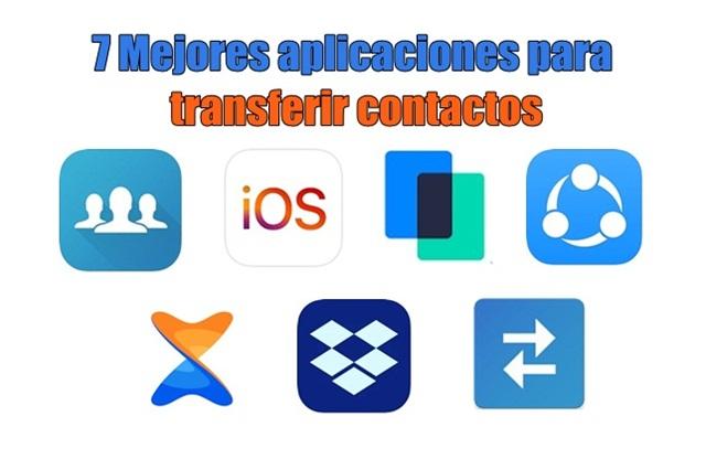 7 mejores aplicaciones para transferir contactos