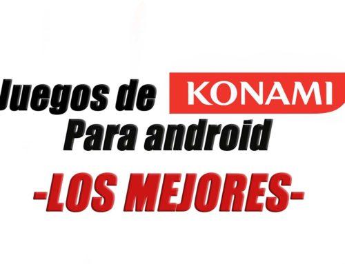 6 Mejores Juegos de Konami Para Android