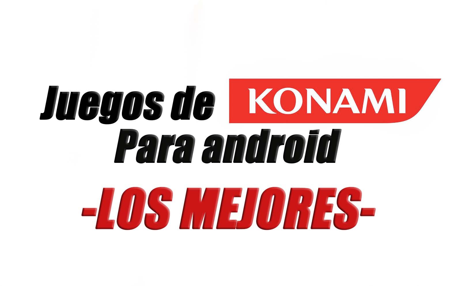 los mejores juegos de konami para android
