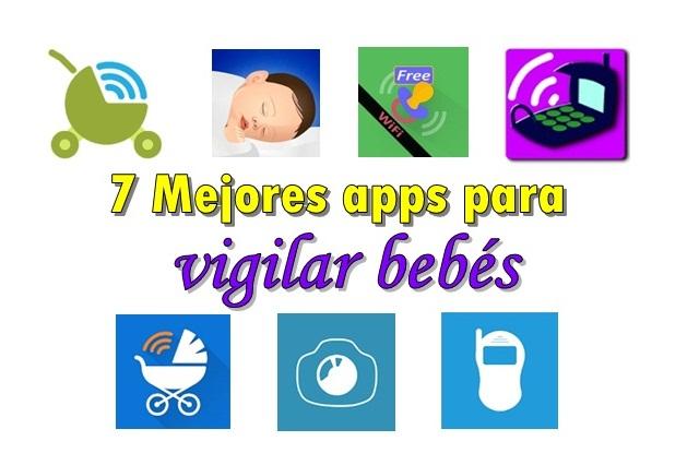 las 7 mejores apps para vigilar bebes