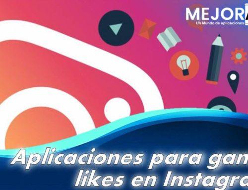 Aplicaciones para ganar likes en Instagram.