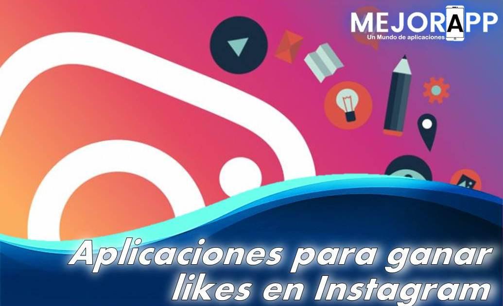 Aplicaciones para ganar likes en Instagram