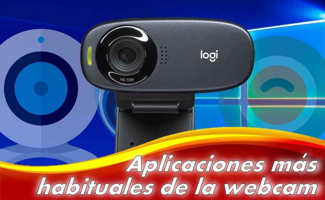 aplicaciones más habituales de la webcam