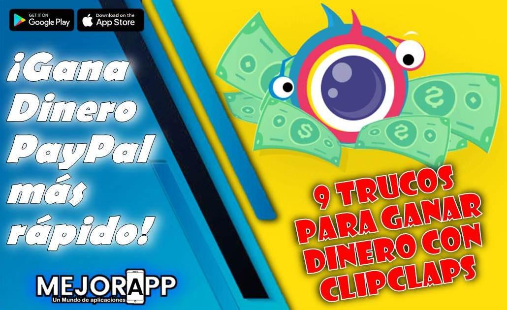 Gana Dinero PayPal más rápido con CLipClaps