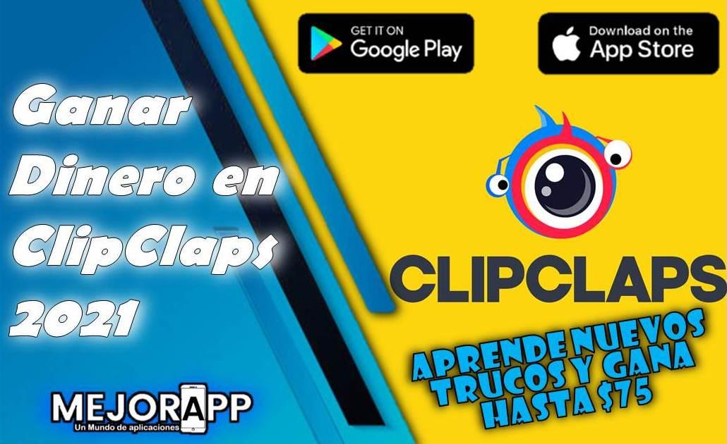 Ganar Dinero en ClipClaps 2021